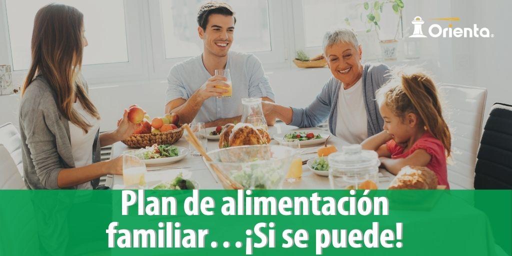 Plan de alimentación familiar ¡Si se puede!