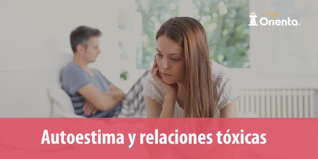 Autoestima y las relaciones tóxicas