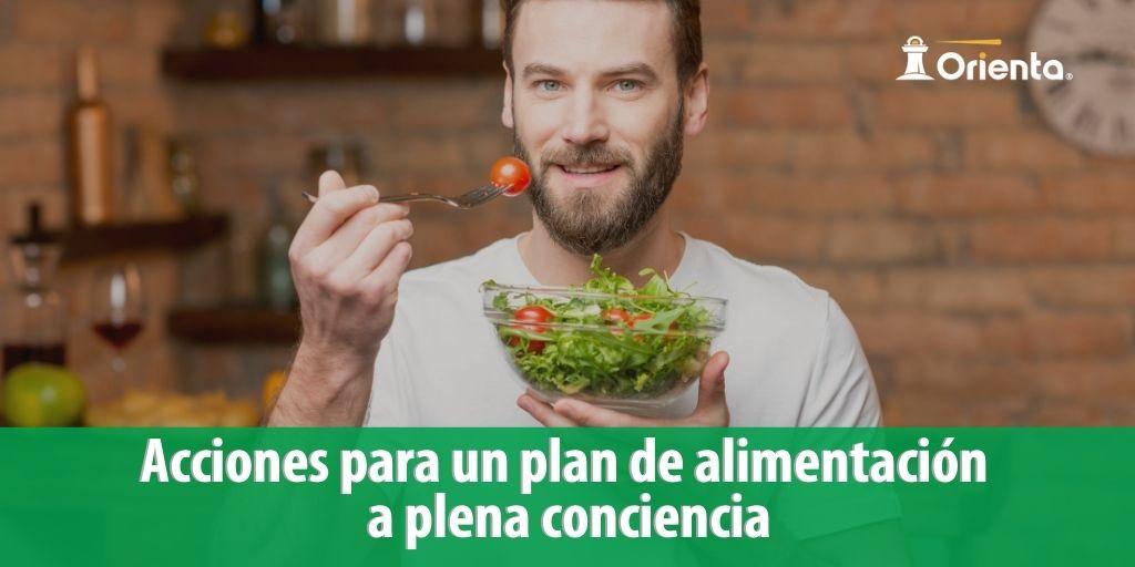 Acciones para un plan de alimentación a plena conciencia