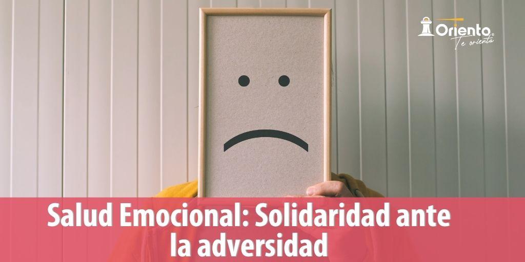 Salud emocional: Solidaridad ante la adversidad