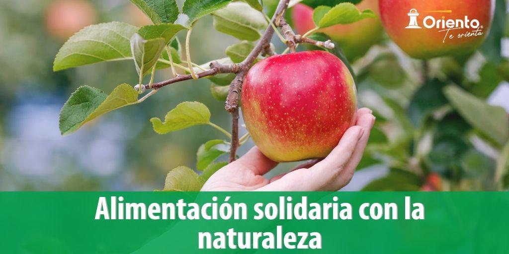 Alimentación solidaria con la naturaleza