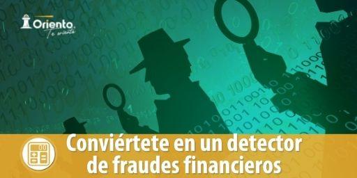 Conviértete en un detector de fraudes financieros
